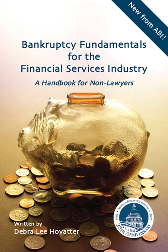 Bankruptcy Fundamentals for the Financial Services Industry