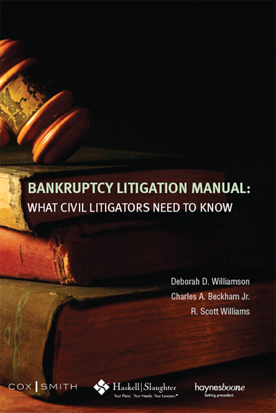 Bankruptcy Litigation Manual: What Civil Litigators Need to Know