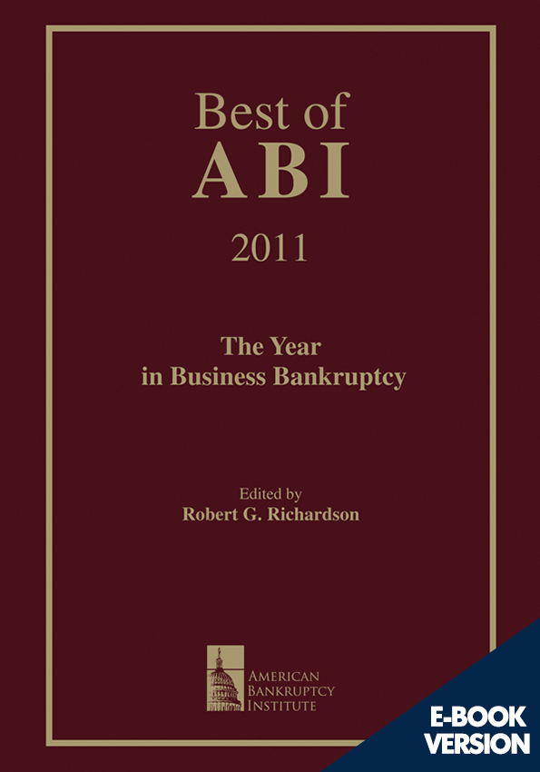 Best of ABI 2011: The Year in Business Bankruptcy