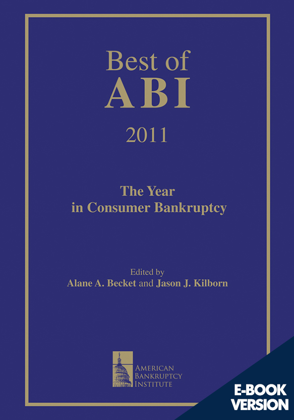 Best of ABI 2011: The Year in Consumer Bankruptcy
