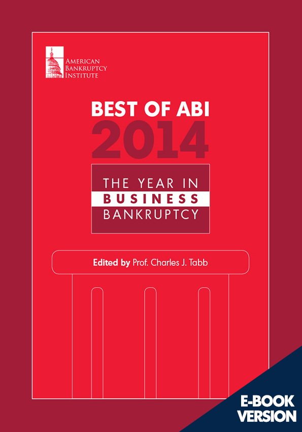 Best of ABI 2014: The Year in Business Bankruptcy