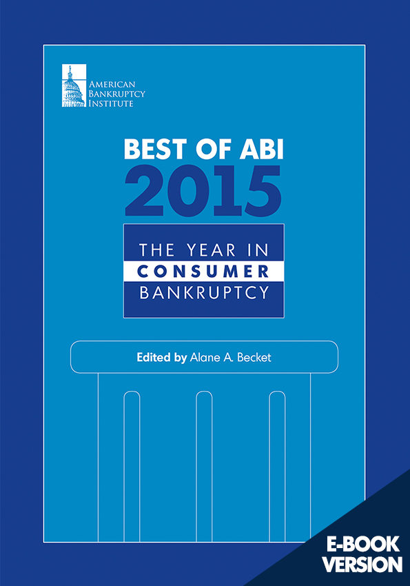 Best of ABI 2015: The Year in Consumer Bankruptcy