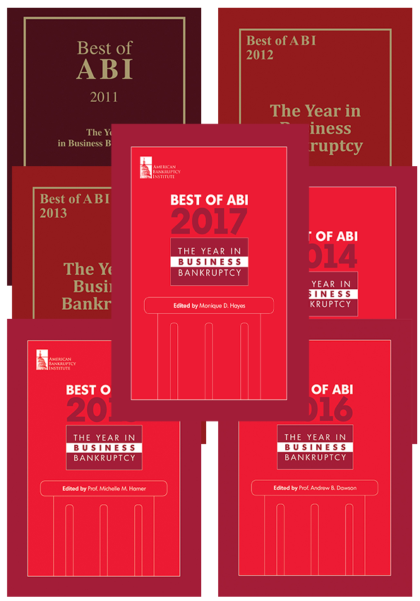 Best of ABI: The Year in Business Bankruptcy 2011-2017