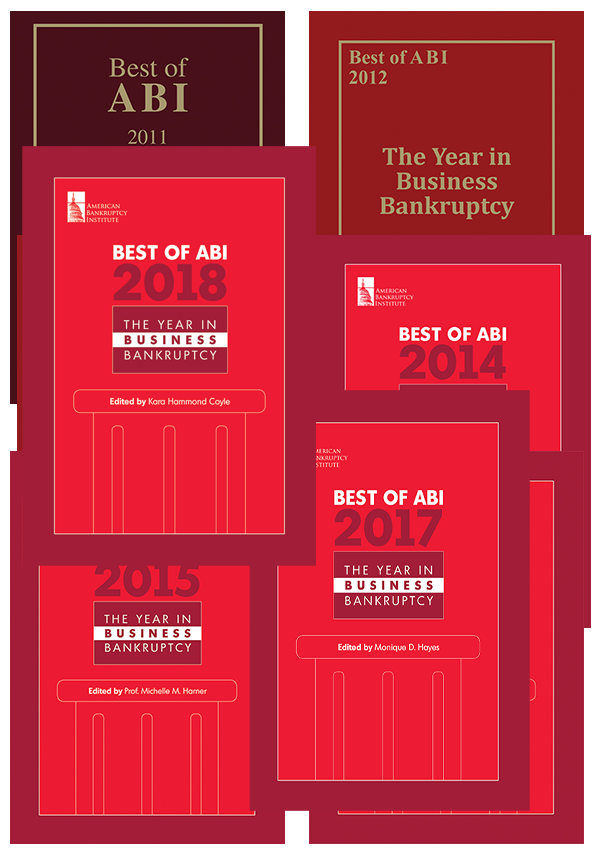 Best of ABI: The Year in Business Bankruptcy 2011-2018