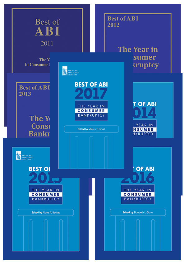 Best of ABI: The Year in Consumer Bankruptcy 2011-2017