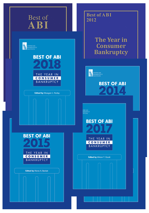 Best of ABI: The Year in Consumer Bankruptcy 2011-2018