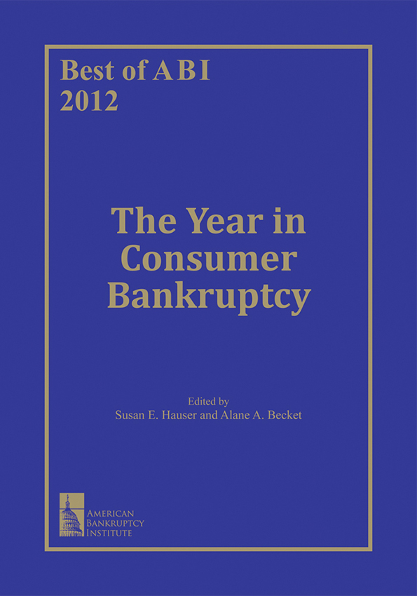 Best of ABI 2012: The Year in Consumer Bankruptcy