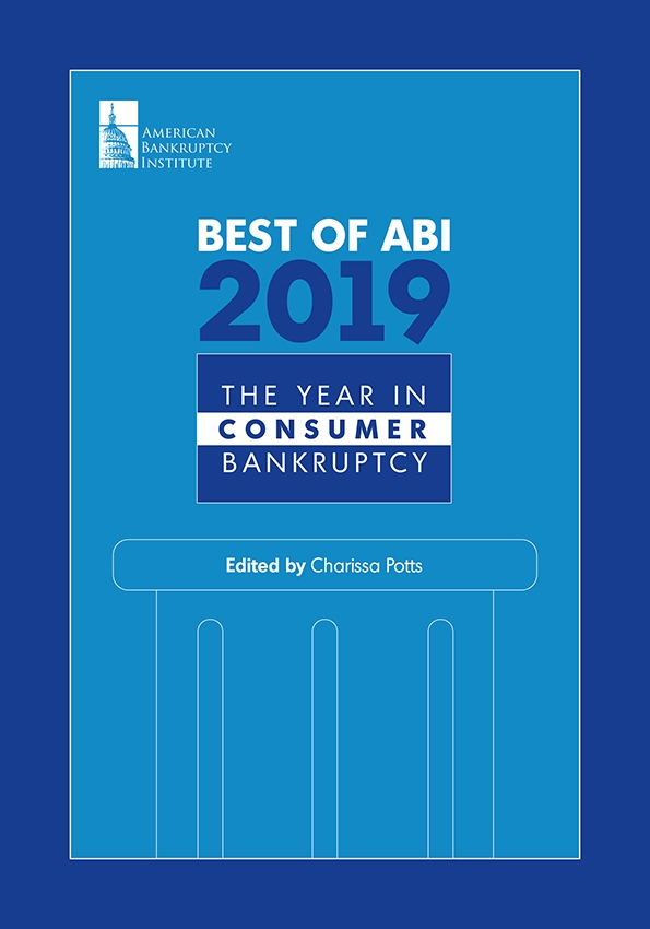 Best of ABI 2019: The Year in Consumer Bankruptcy