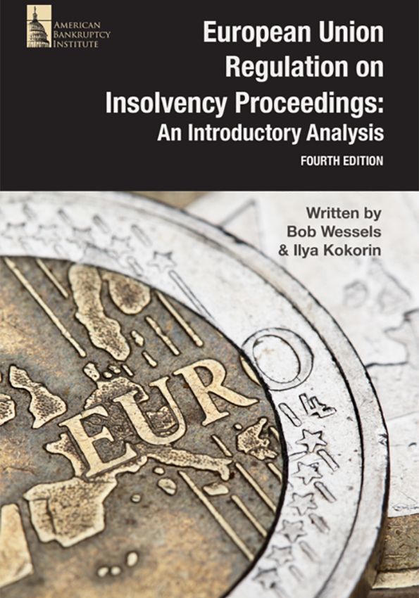 European Union Regulation on Insolvency Proceedings: An Introductory Analysis (Fourth Edition)