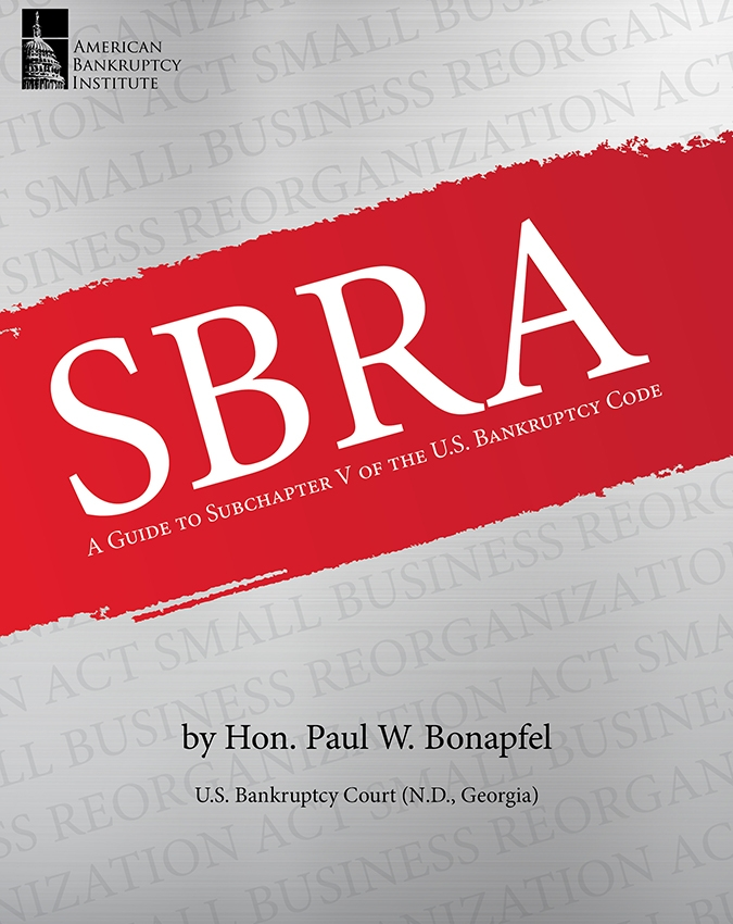 SBRA: A Guide to Subchapter V of the U.S. Bankruptcy Code