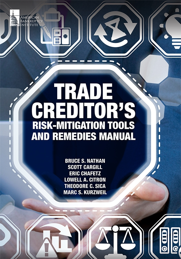 Trade Creditor's Risk-Mitigation Tools and Remedies Manual