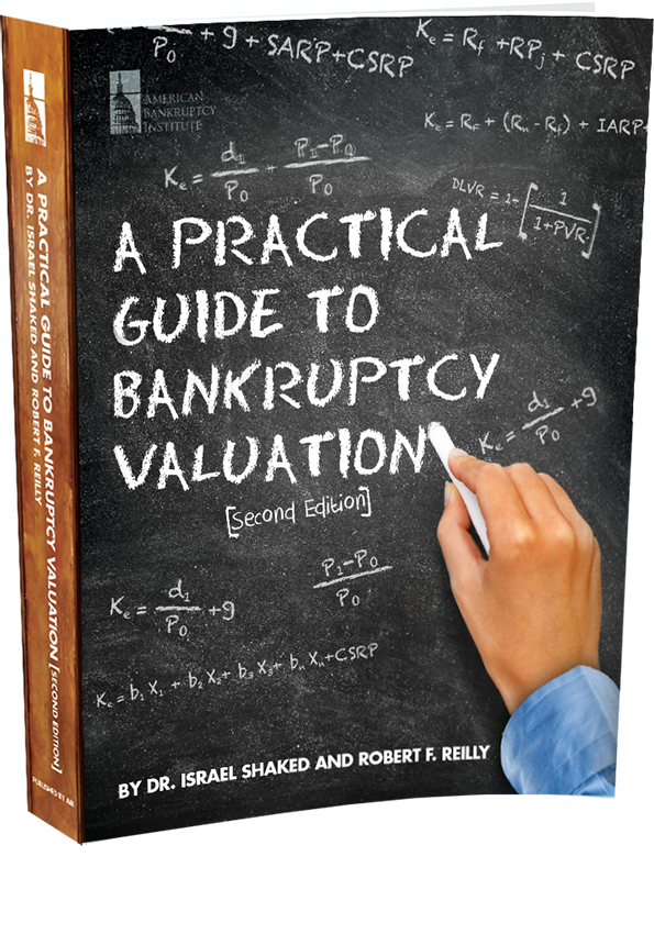 A Practical Guide to Bankruptcy Valuation, Second Edition — Specially Priced Classroom Offer